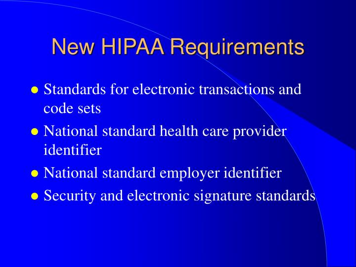 New HIPAA Requirements