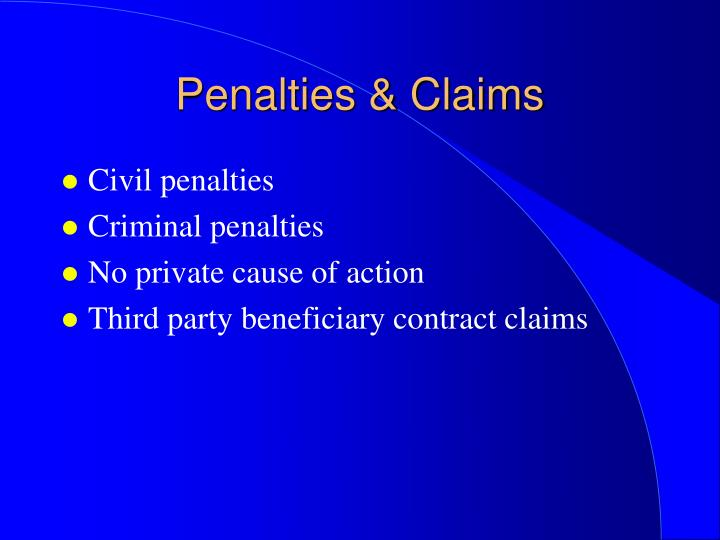 Penalties & Claims