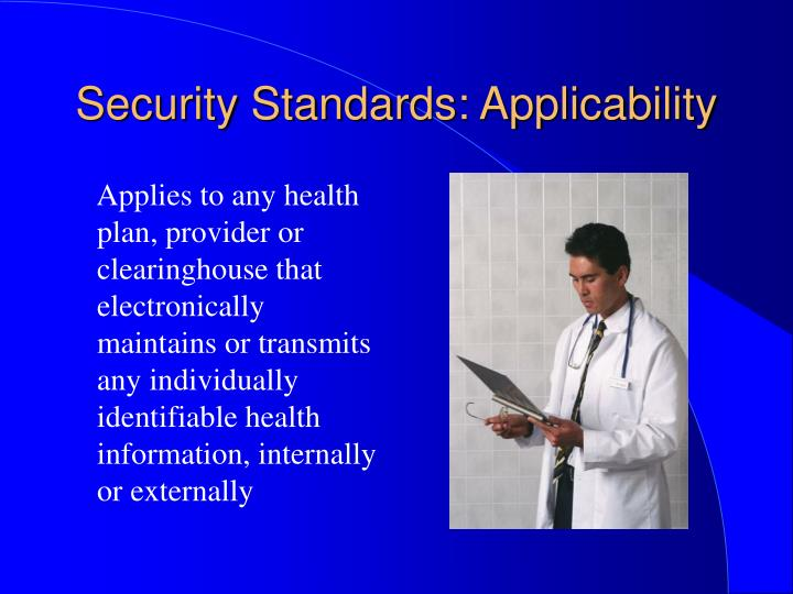 Security Standards: Applicability