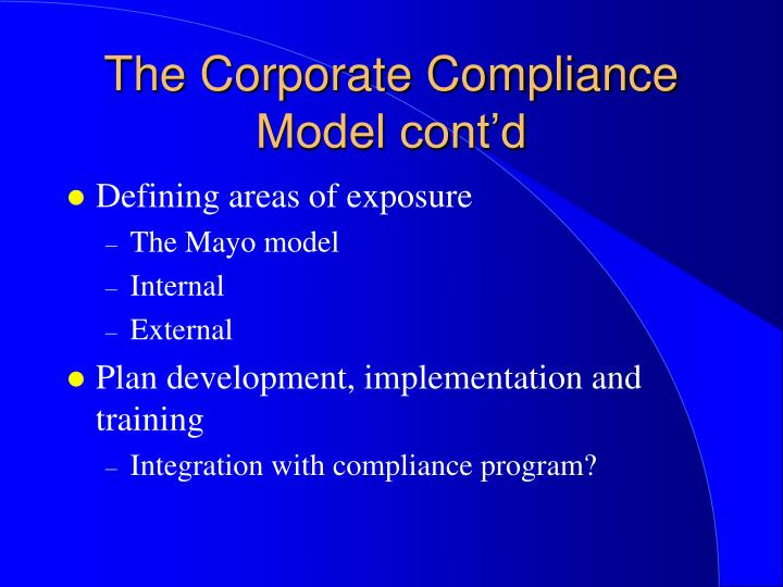 The Corporate Compliance Model cont'd