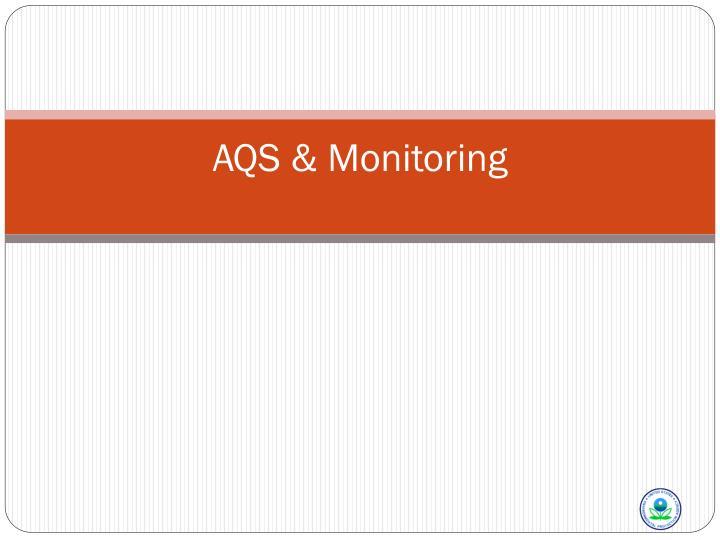 Aqs monitoring