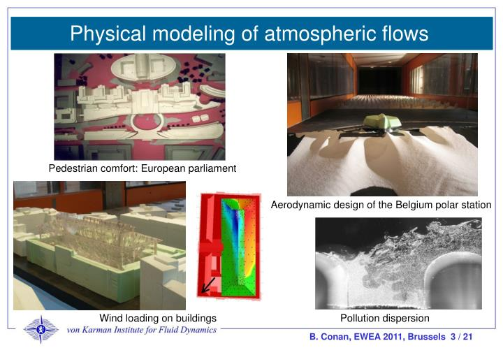 Physical modeling of atmospheric flows