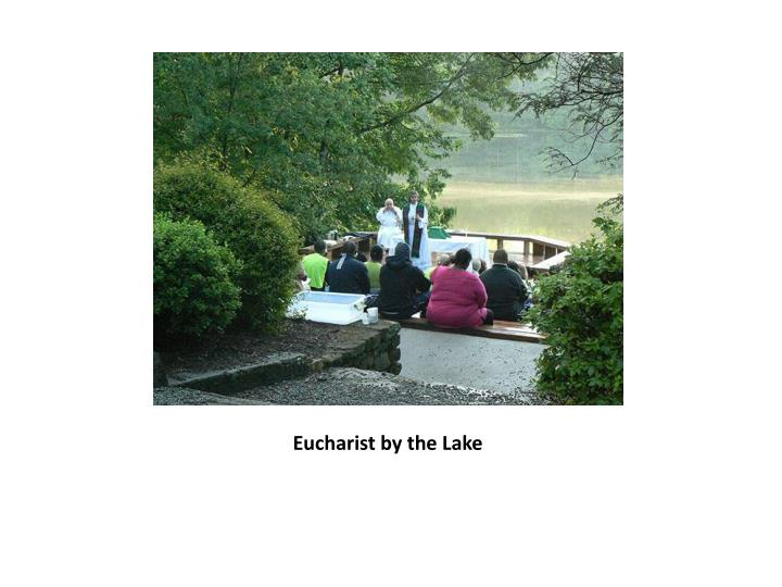 Eucharist by the Lake