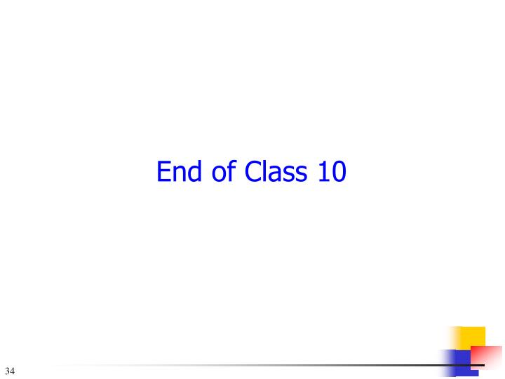 End of Class 10