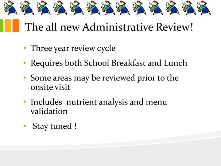 The all new Administrative Review!