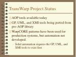 transwarp project status
