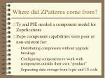 where did zpatterns come from