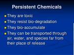persistent chemicals