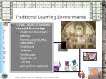 tradi tional learning environments