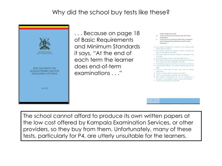 Why did the school buy tests like these?