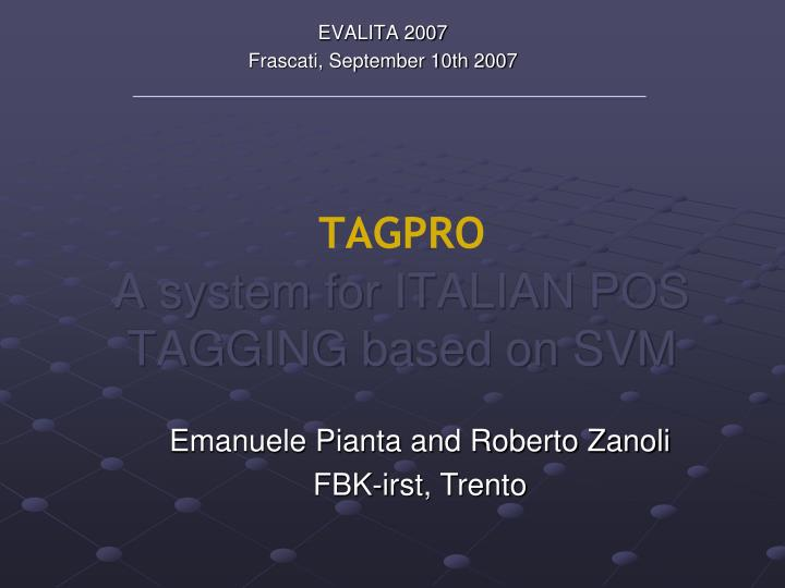 tagpro a system for italian pos tagging based on svm n.