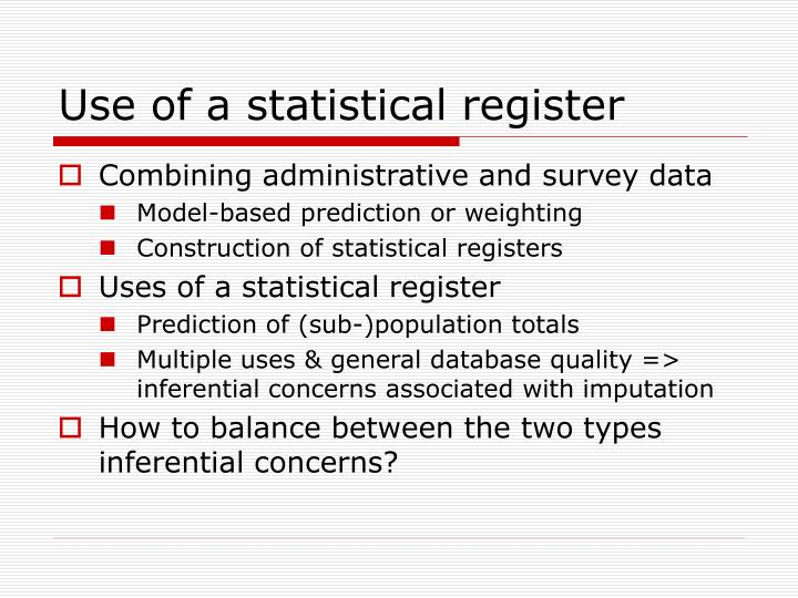 Use of a statistical register