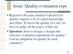 issue quality evaluation expt