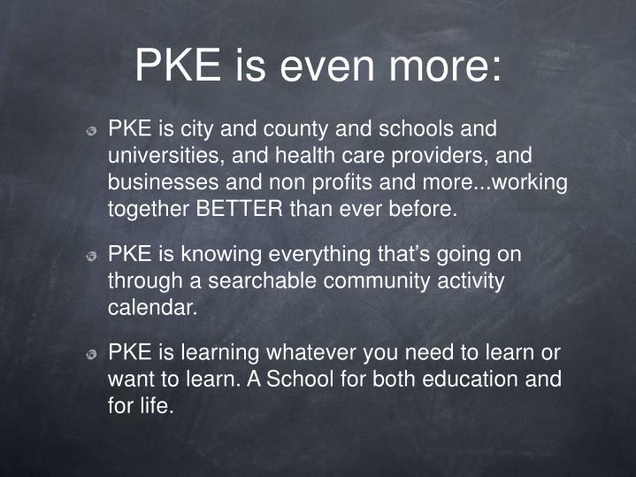 PKE is even more: