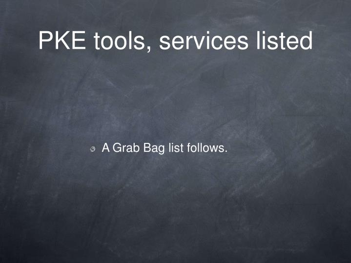 PKE tools, services listed