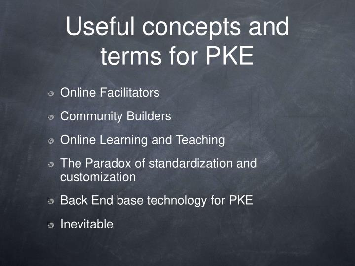 Useful concepts and terms for PKE