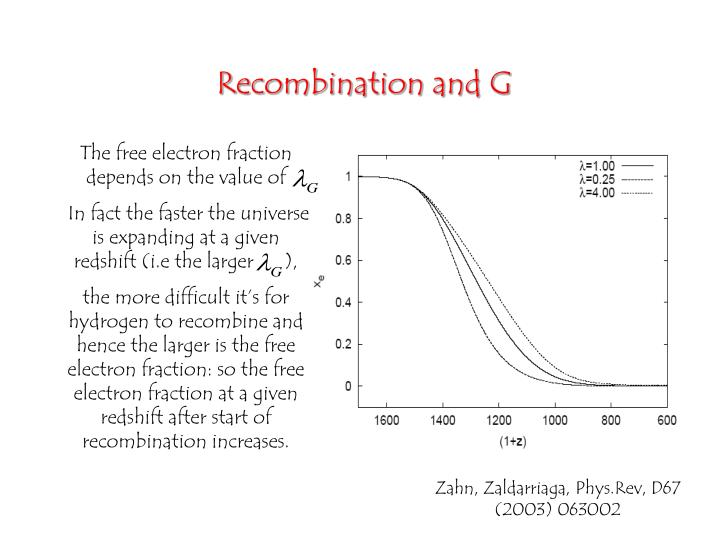 Recombination and G