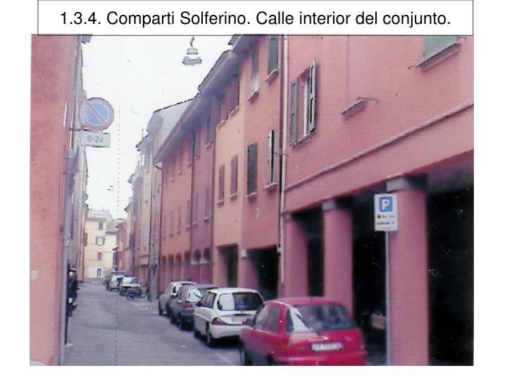 1.3.4. Comparti Solferino. Calle interior del conjunto.