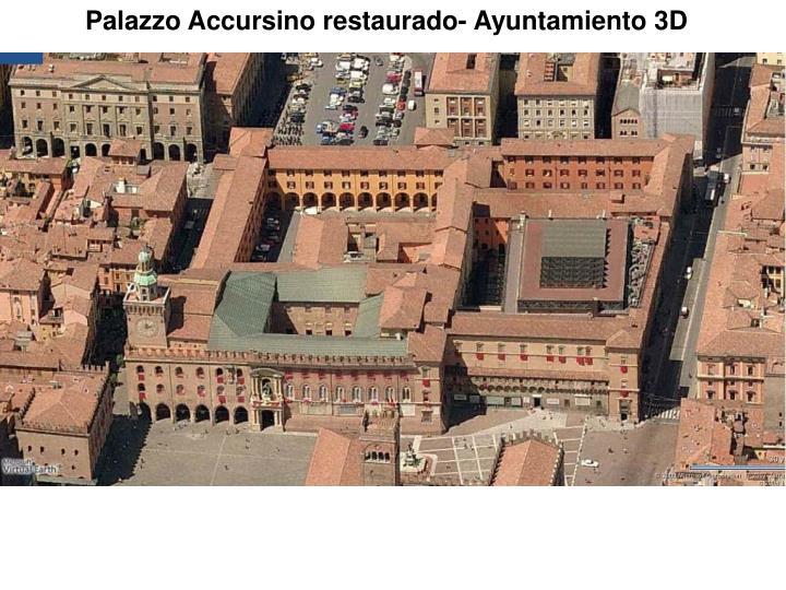 Palazzo Accursino restaurado- Ayuntamiento 3D