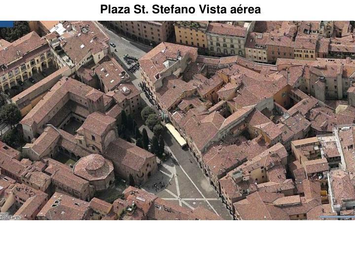 Plaza St. Stefano Vista aérea