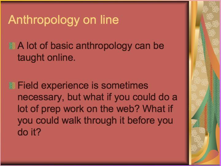 Anthropology Online