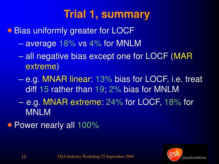 Trial 1, summary
