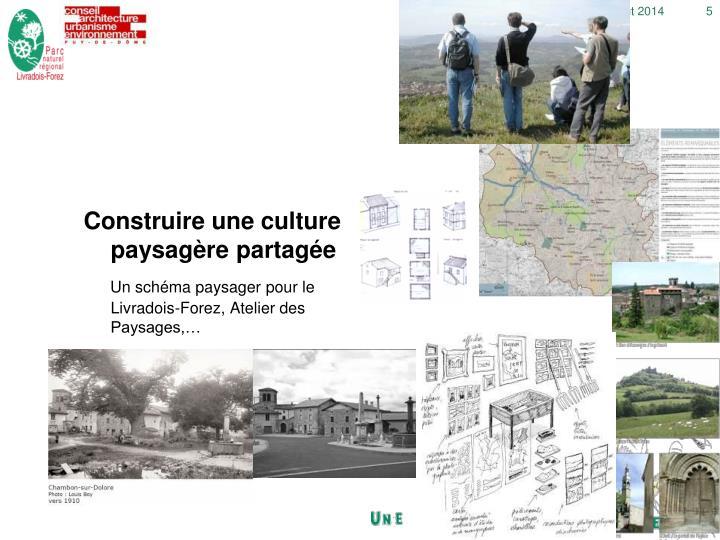 Construire une culture paysagère partagée