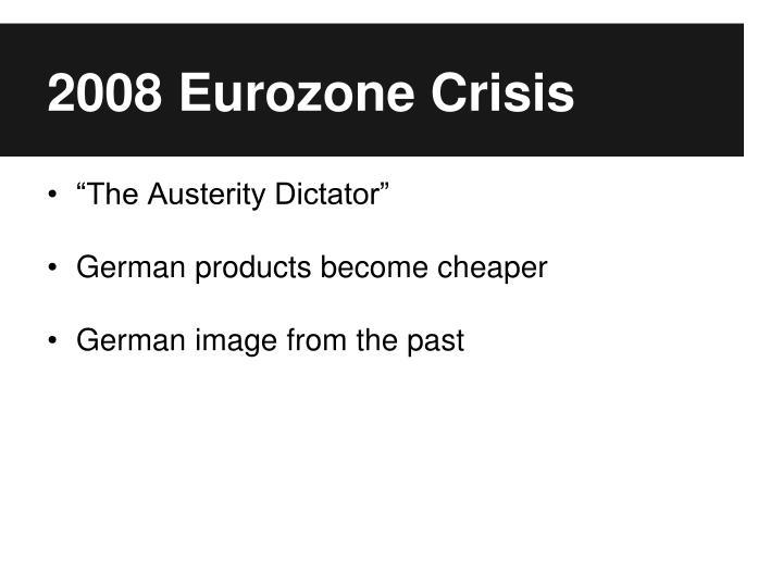 2008 Eurozone Crisis