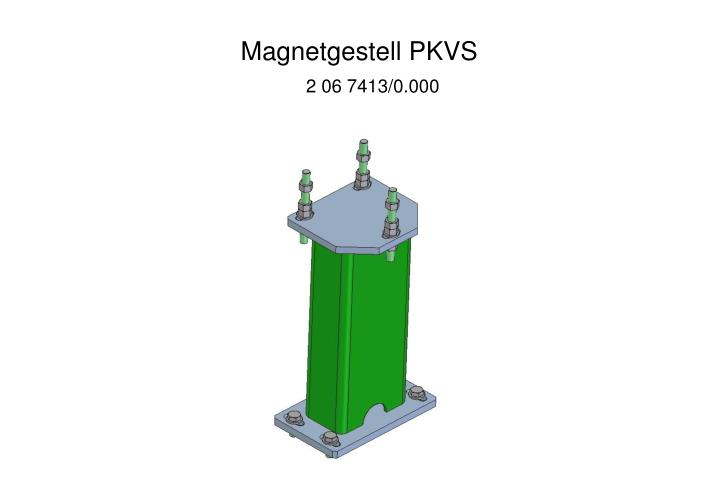 Magnetgestell PKVS