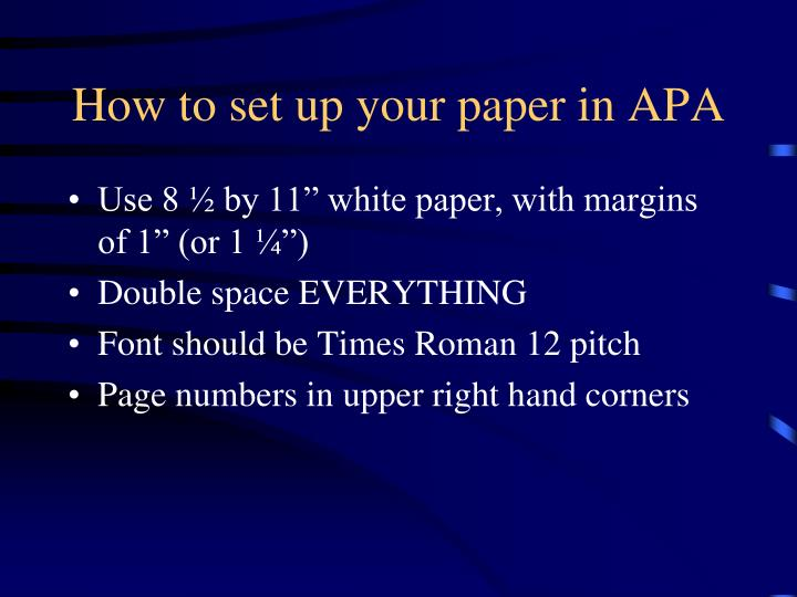 How to set up your paper in APA