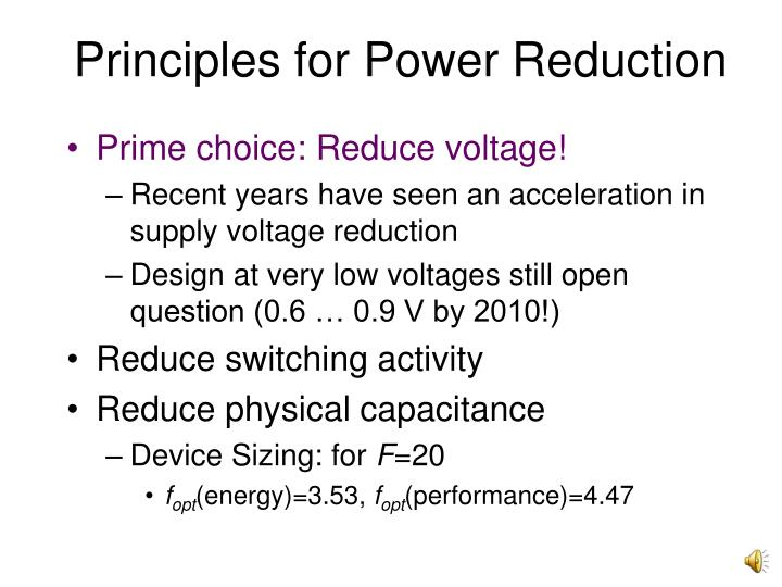 Principles for Power Reduction