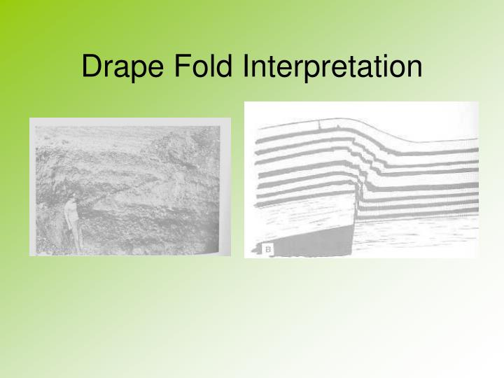 Drape Fold Interpretation