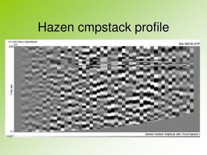 Hazen cmpstack profile