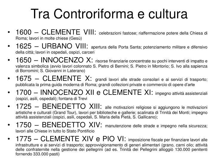Tra Controriforma e cultura
