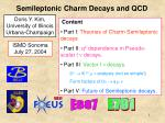 semileptonic charm decays and qcd