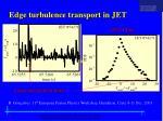 edge turbulence transport in jet