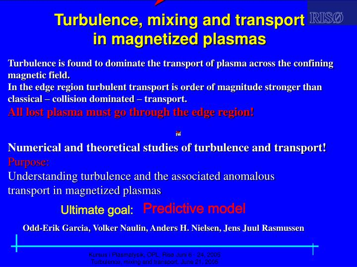 turbulence mixing and transport in magnetized plasmas