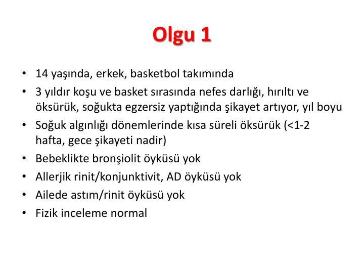 Olgu 1
