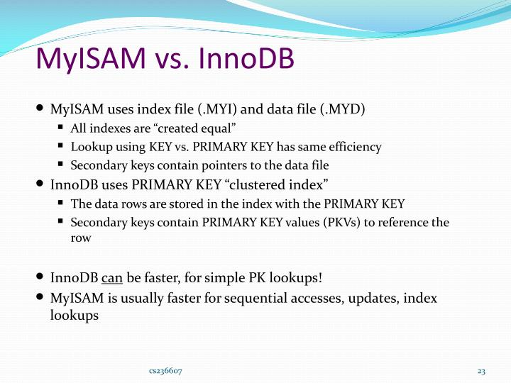 MyISAM vs. InnoDB