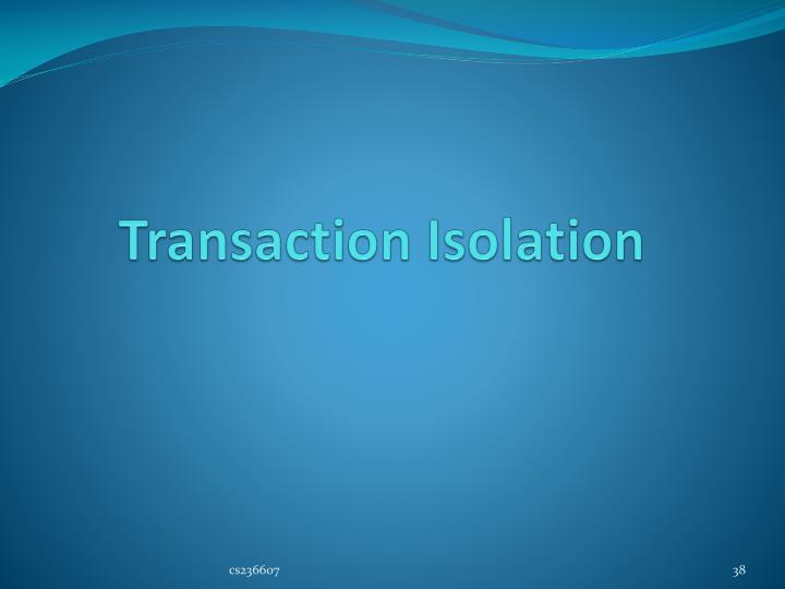 Transaction Isolation