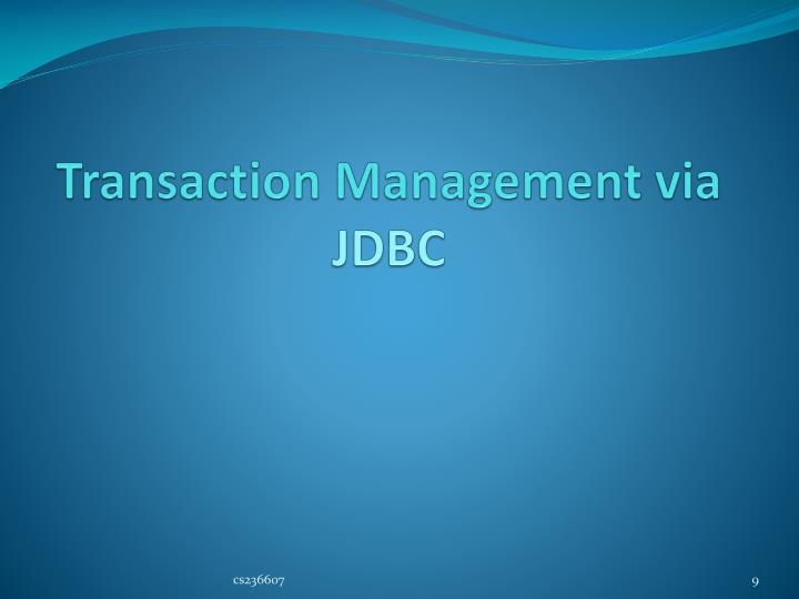 Transaction Management via