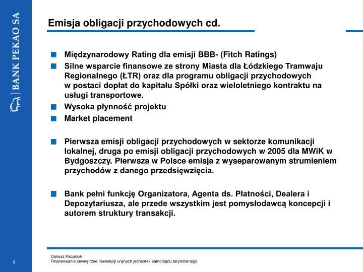 Emisja obligacji przychodowych cd.