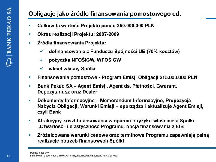 Obligacje jako źródło finansowania pomostowego cd.