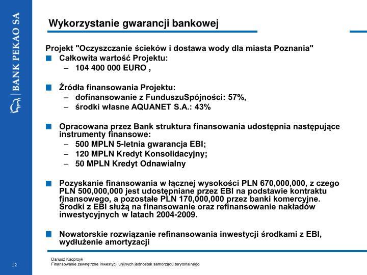 Wykorzystanie gwarancji bankowej