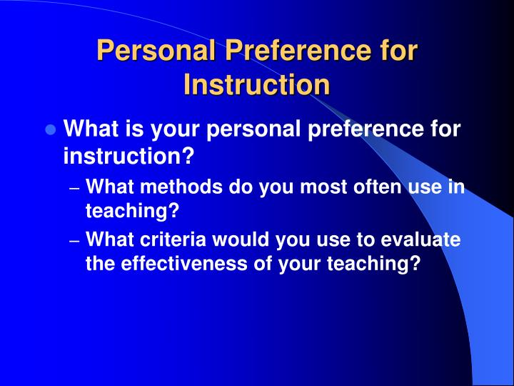 Personal Preference for Instruction