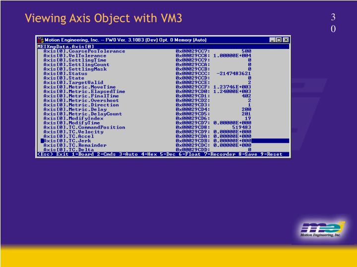Viewing Axis Object with VM3