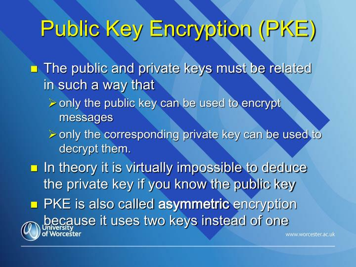 Public Key Encryption (PKE)