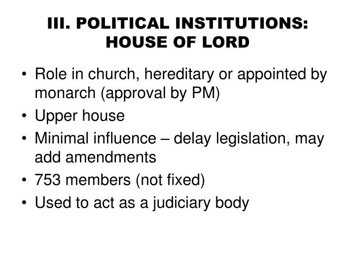III. POLITICAL INSTITUTIONS: HOUSE OF LORD