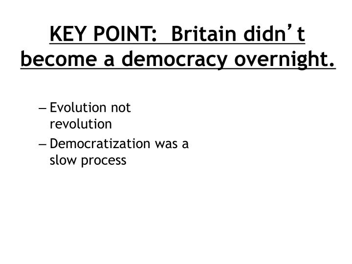 KEY POINT:  Britain didn