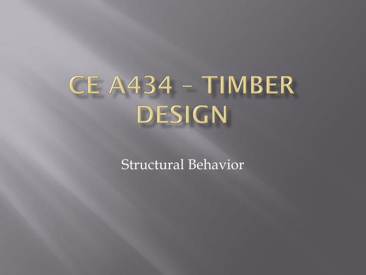 Ce a434 timber design